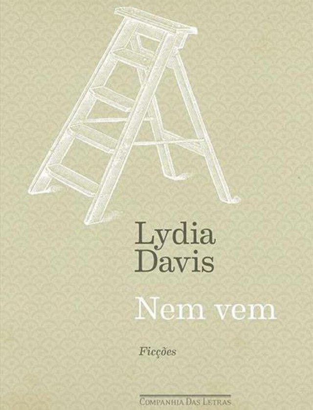 Livro Nem vem, de Lydia Davis.