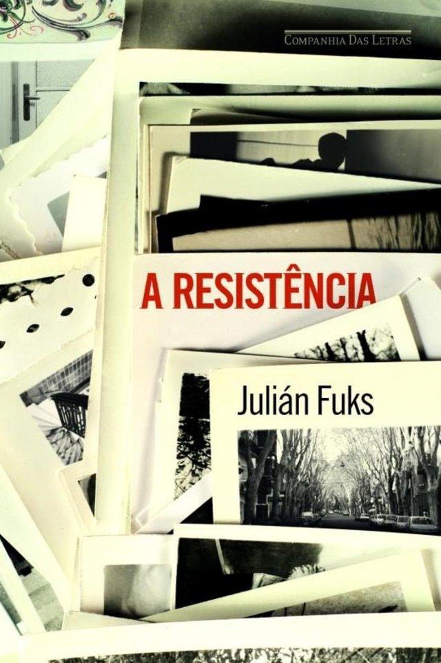 Capa do livro A Resistência, de Julián Fuks, para matéria com dicas de leitura