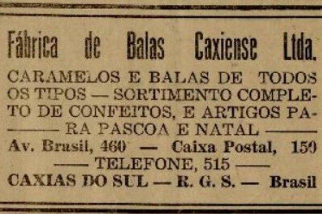 Anúncios publicados na primeira edição do jornal Pioneiro em 4 de novembro de 1948. Fábrica de Balas Caxiense Ltda.