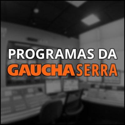 Programas da Gaúcha Serra
